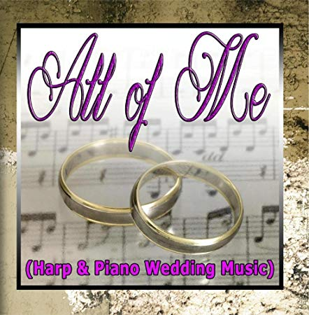 All of Me - Harp and Piano Wedding Music