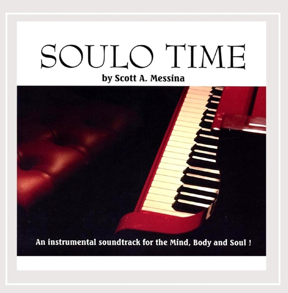 Soulo Time by Scott Messina